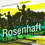 PodIUmix #15 - It's Funky but it ain't House with Rosenhaft