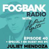J Paul Getto - Fogbank Radio 040 with Juliet Mendoza