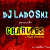 dJ LadOSki - CharLees