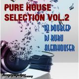 Pure House Selection Vol. 2 (Mixed by Dj Doublep)