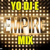 Yo DJ E Earls - The Empire Mix