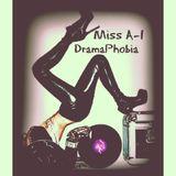 DJ Miss A-1 'DramaPhobia'