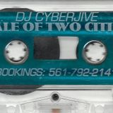 Cyberjive Tale of two cities 1999 TAPE ONE