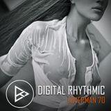 Digital Rhythmic - Loverman_70 (KissFM 2.0 Radio Show)