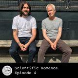 Scientific Romance - Episode 4