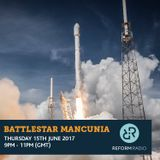 Battlestar Mancunia 15th June 2017