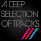 A deep selection of tracks