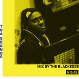 TBA SOUNDS: The Blackedge on N10as