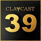 CLAPCAST #39