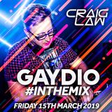 Gaydio #InTheMix - Friday 15th March 2019