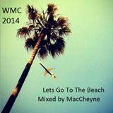 Let's Go To The Beach WMC Edition 2014