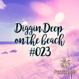 Diggin Deep on the Beach #023 - DJ Lady Duracell