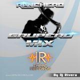 Rachero Grupero Mix - By Dj Rivera - Impac Records