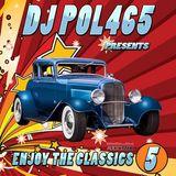 DJ POL465 - Megamix Enjoy The Classics Vol 5 (Section The Party 2)