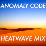 Heatwave Mix - July 2012