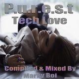 Marky Boi - P.u.r.e.s.t Tech Love
