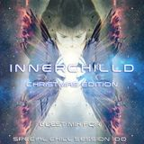 InnerChilld Chistmas edition - Guest mix for Special Chill Session