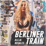 Aleja Rosales - Berliner train / Techno set