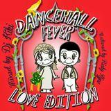 DJ KIKI - DANCEHALL FEVER #3 LOVE EDITION SEP 2K13