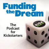 Funding the Dream on Kickstarter Ep 85 with Tom Vasal
