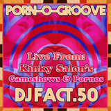 Porn-O-Groove: Live From Kinky Salon's Pornos & Gameshows