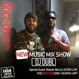 @djdubl - #NewMusicMixshow w/ special guest @MaleekBerry (30.01.18)