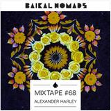 Baikal Nomads | Mixtape #68 by Alexander Harley
