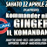 KOMMANDER Night @GINGER & Mr Fudo_ Florida/Dylan 04.2014