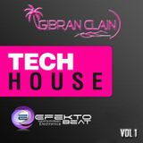 Tech House Vol.1 - Mixed by GIbran Clain