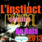 [l'instinct] minimal session mixed by Ac Rola
