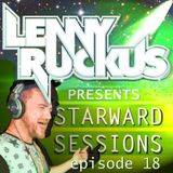 Lenny Ruckus Presents: Starward Sessions - Episode - 18