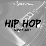 Hip Hop Nostálgico