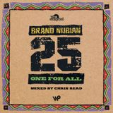 Brand Nubian 'One For All' 25th Anniversary Mixtape