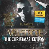 PL SWEETS Presents: Christmas Edtion - BEHIND THE VELVET ROPE