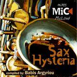 Sax Hysteria - by Babis Argyriou