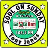 Soul On Sunday 25/02/18, Tony Jones, MônFM Radio * EUGENE THOMAS * EPITOME OF SOUND * interview