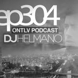 ONTLV PODCAST - Trance From Tel-Aviv - Episode 304 - Mixed By DJ Helmano