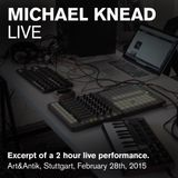 Michael Knead Live - Live @ Art & Antik Stuttgart, Germany, Feb. 2015