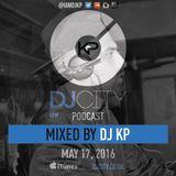KP - DJ City Podcast - May 17th 2016
