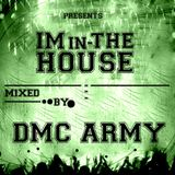VA - Im In The House 2013 Mixed By DMC Army - House