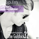 The Gulshick 32 | Ep.61 | Carlo Ruetz (supdub/040 recordings)