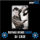 BFR Podcast | 021 | Dj Case