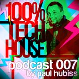 Paul Hubiss - 100% Tech House Podcast