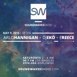 Episode 316 - E Reece, DJ Eko, Arlo Hannigan- May 9, 2015