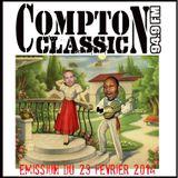 Compton Classic - Emission du 23 Février 2014