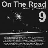 ON THE ROAD 9 (Steve Miller Band,Chicago,Santana,Fleetwood Mac,John Paul Young,The Real Thing,...)