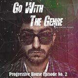 Go With The Genre Podcast No. 2 (Progressive House) by Aashish Punjabi