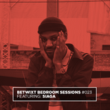 Siaga - BETWIXT Bedroom Sessions #023