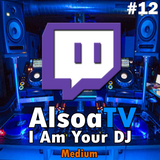 Live EDM mix #12 by AlsoaTV: twitch.tv/alsoatv - I Am Your DJ - House, BigRoom, Electro, Trap