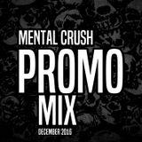 Mental Crush @ PROMO Mix December 2016
